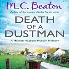 Death of a Dustman: Hamish Macbeth, Book 16 (       UNABRIDGED) by M.C. Beaton Narrated by David Monteath