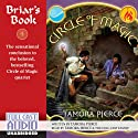 Briar's Book: Circle of Magic, Book 4 Audiobook by Tamora Pierce Narrated by Tamora Pierce, the Full Cast Family