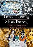Llestri Cymru/Welsh Pottery