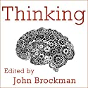Thinking: The New Science of Decision-Making, Problem-Solving, and Prediction Audiobook by John Brockman Narrated by Tom Perkins