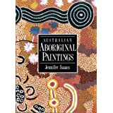 Australian Aboriginal Paintingsby Jennifer Isaacs