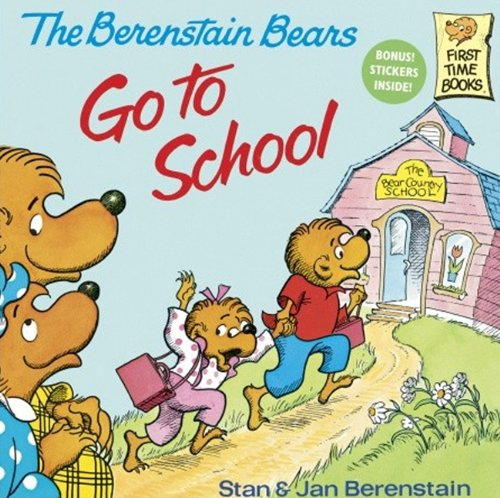 The Berenstain Bears Go to School (First Time Books)