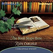 The Book Stops Here: A Bibliophile Mystery | [Kate Carlisle]