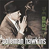 echange, troc Coleman Hawkins - The best of coleman hawkins