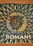 img - for The Ancient Romans (History Opens Windows) book / textbook / text book