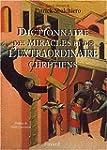 Dictionnaire de l'extraordinaire chr�...