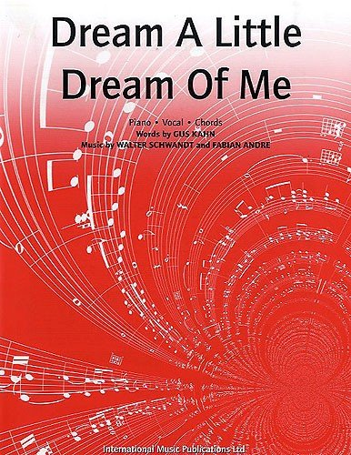 Dream A Little Dream Of Me Piano, Chant et Guitare Partitions