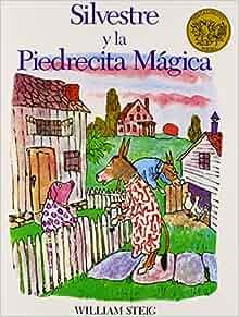 Silvestre Y La Piedrecita Magica / Sylvester and the Magic Pebble