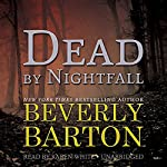 Dead by Nightfall: The Dead By Trilogy, Book 3 | Beverly Barton