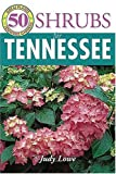 img - for 50 Great Shrubs for Tennessee (50 Great Plants for Tennessee Gardens) book / textbook / text book