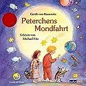 Peterchens Mondfahrt (Abenteuer Hören) Hörbuch von Gerdt von Bassewitz Gesprochen von: Michael Fitz