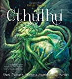 img - for Cthulhu: Dark Fantasy, Horror & Supernatural Movies (Gothic Dreams) book / textbook / text book