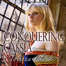 Conquering Cassia (       UNABRIDGED) by Tabitha Black Narrated by Beatrice Pendergast