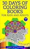 30 Days of Coloring Books For Kids and Adults--: Mandala Coloring Books for Adults and Kids