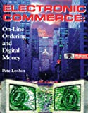 img - for Electronic Commerce: On-Line Ordering and Digital Money book / textbook / text book