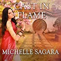 Cast in Flame: Chronicles of Elantra Series, Book 10 (       UNABRIDGED) by Michelle Sagara Narrated by Khristine Hvam