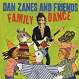 DAN ZANES & FRIENDS - FAMILY DANCE