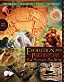 img - for Evolution and Prehistory: The Human Challenge by Haviland, William A., Walrath, Dana, Prins, Harald E. L., McBride, Bunny(March 8, 2010) Loose Leaf book / textbook / text book