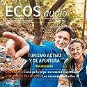 ECOS audio - Turismo activo y de aventura. 03/2016: Spanisch lernen Audio - Aktiv- und Abenteuertourismus Hörbuch von  div. Gesprochen von:  div.