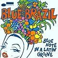 Blue Brazil Vol.1 - Blue Note In A Latin Groove