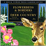 img - for Flowerbeds and Borders in Deer Country book / textbook / text book