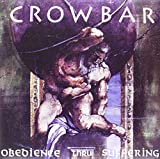 Obedience Thru Suffering [VINYL] Crowbar