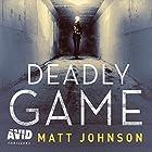 Deadly Game: Robert Finlay, Book 2 Hörbuch von Matt Johnson Gesprochen von: Leighton Pugh