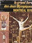 Le grand livre des jeux olympiques, m...