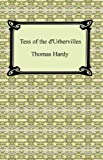 Tess of the dUrbervilles [with Biographical Introduction]