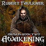 Awakening: Prydain, Book 2 | Robert Faulkner