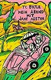 Mein Abend mit Jane Austen - T. C. Boyle