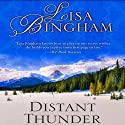 Distant Thunder Audiobook by Lisa Bingham Narrated by Fiona Duval