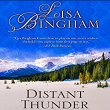 Distant Thunder (       UNABRIDGED) by Lisa Bingham Narrated by Fiona Duval