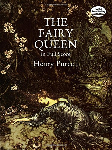 The Fairy Queen in Full Score (Dover Music Scores)
