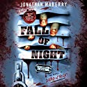 Fall of Night: Dead of Night, Book 2 (       UNABRIDGED) by Jonathan Maberry Narrated by William Dufris