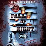Fall of Night: Dead of Night, Book 2 | Jonathan Maberry