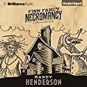 Finn Fancy Necromancy Audiobook by Randy Henderson Narrated by Todd Haberkorn