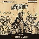 Finn Fancy Necromancy   Randy Henderson