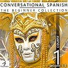 Conversational Spanish - The Beginner Collection: Course One, Lessons 1-5 Hörbuch von  Fluent Penguin, Silas Brazil Gesprochen von: Michael Hatak