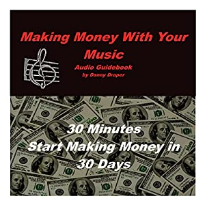 Making Money with Your Music Audiobook