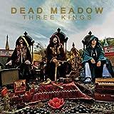 Three Kings (W/Dvd) by Dead Meadow