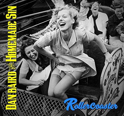 CD : DAN & HOMEMADE SIN BAIRD - Rollercoaster