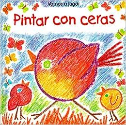 Pintar Con Ceras / I Can Crayon (Vamos a Jugar) (Spanish