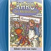 Hände weg von Karo (Karo der Kleinstlöwe 3) | Helmut Jost