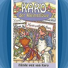 Hände weg von Karo (Karo der Kleinstlöwe 3) Hörspiel von Helmut Jost Gesprochen von: Rainer Domke