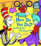 The Cat in the Hat: How Do You Do? by Thing One and Thing Two (Nifty Lift-and-Look) (0375824898) by Worth, Bonnie
