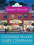 Summer Breeze: Four Seasons: Book 2 (Thorndike Christian Fiction)