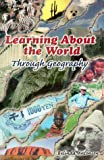 Learning About The World Through Geography