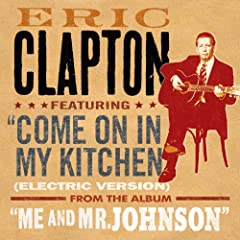 Come On In My Kitchen (Electric Version) (DMD Single)