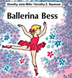 img - for Ballerina Bess book / textbook / text book